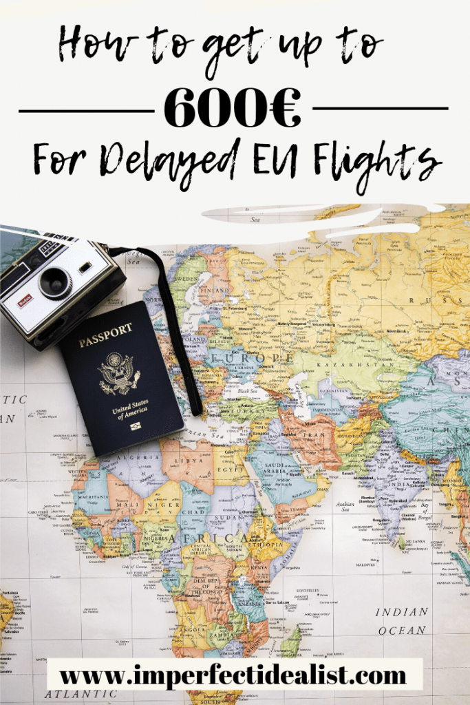 How to Get Compensated for Delayed/Cancelled EU Flights