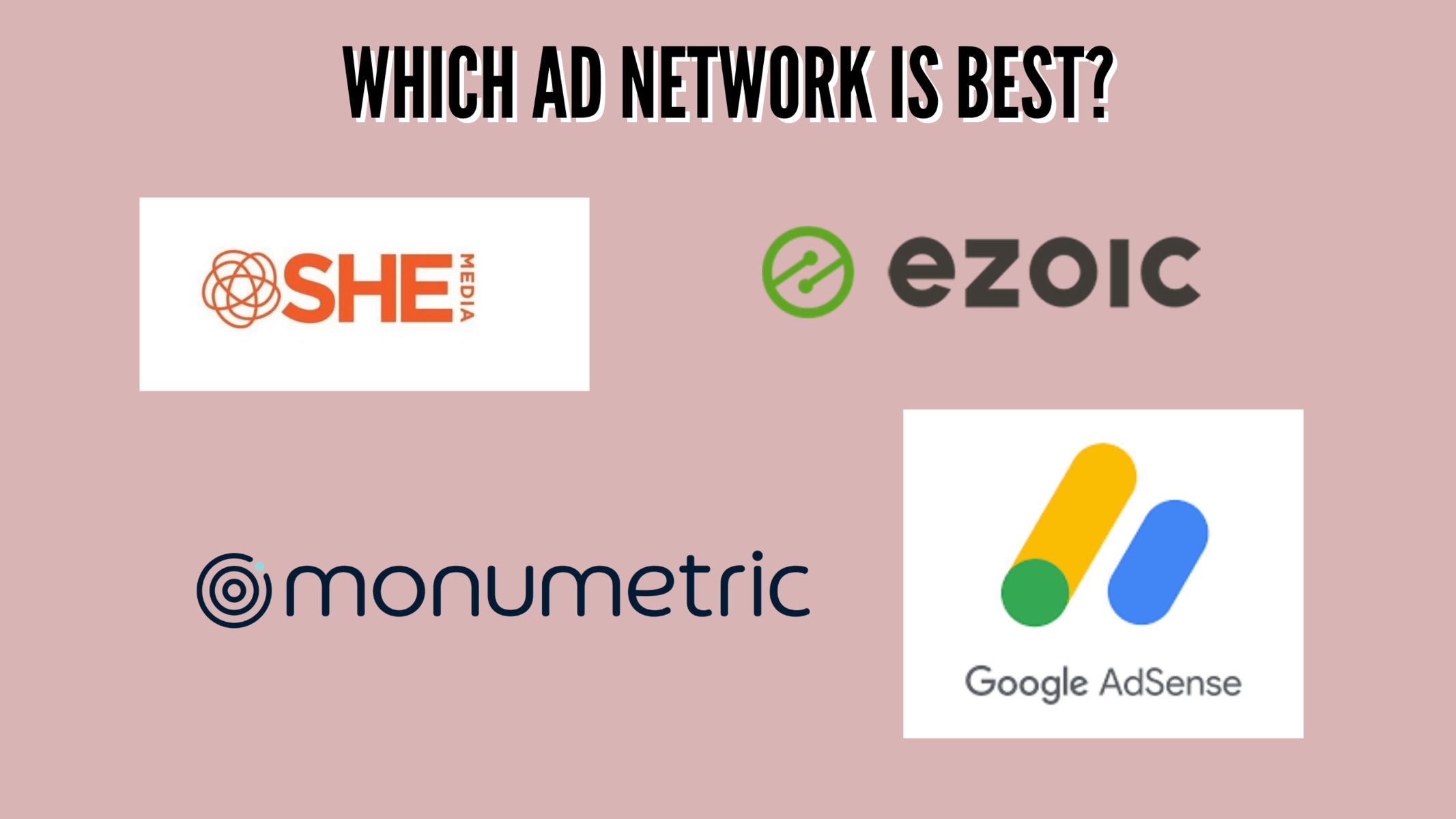 All the logos of SHE Media, Ezoic, Monumetric, and Google AdSense