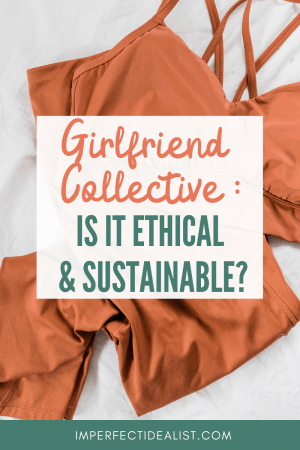 pinterest pin that reads 'girlfriend collective: is it ethical & sustainable?' on the background of an image of activewear
