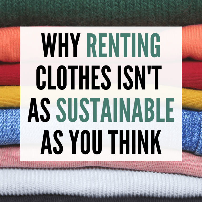 Pinterest pin that has the background of colorful folded clothing up-close with the words 'why renting clothes isn't as sustainable as you think' in the foreground