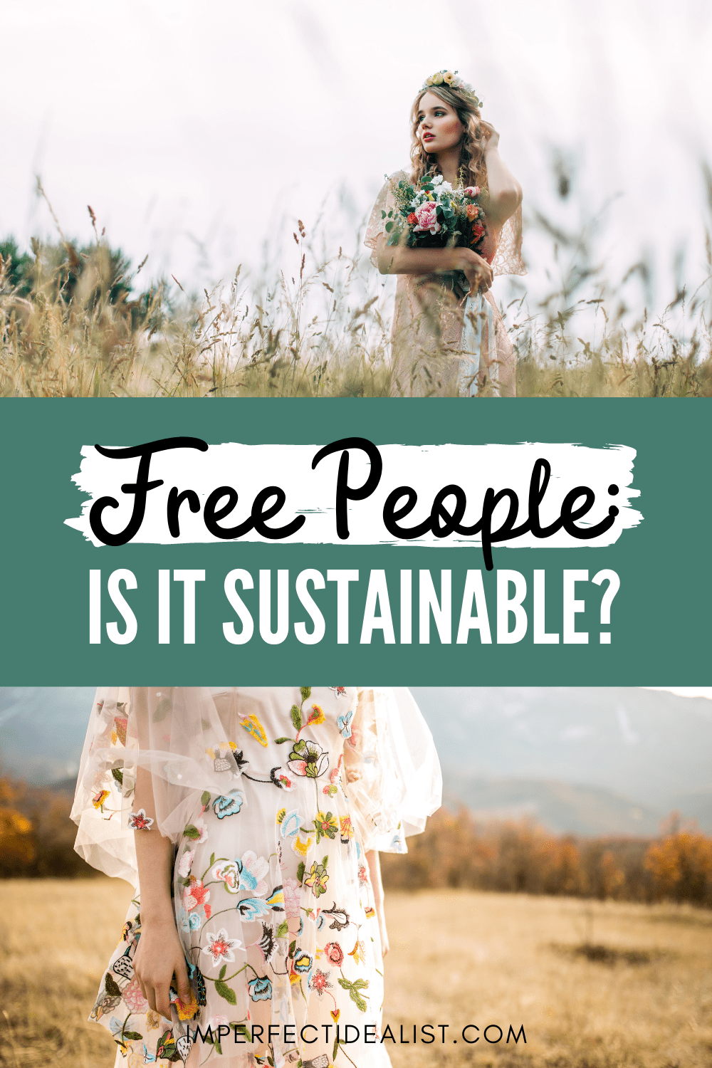 """Pinterest pin that reads """"Free People: Is it Sustainable?"""""""